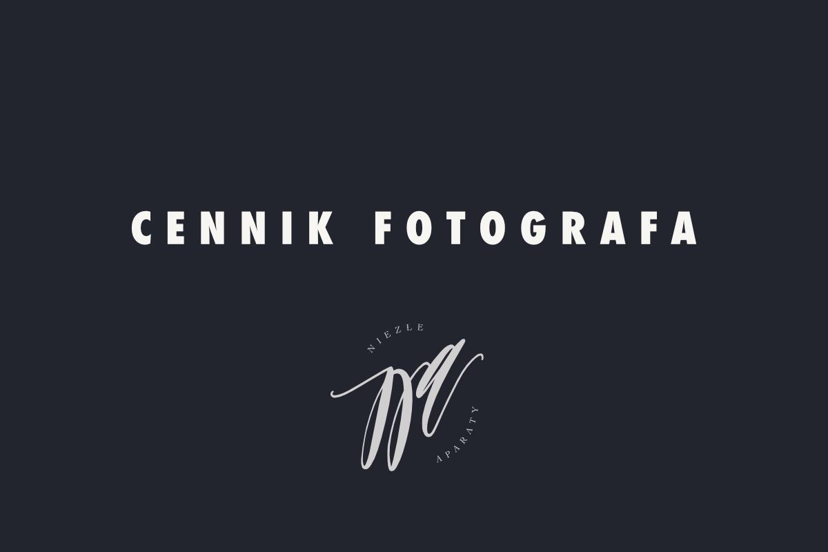 Cennik Fotografa ślubnego Niezłe Aparaty