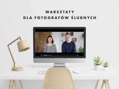 Warsztaty dla Fotografów Ślubnych (Kurs Online)