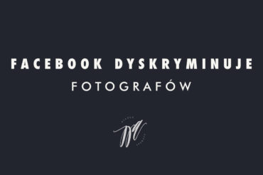 Kłopoty fotografów z reklamą na Facebooku