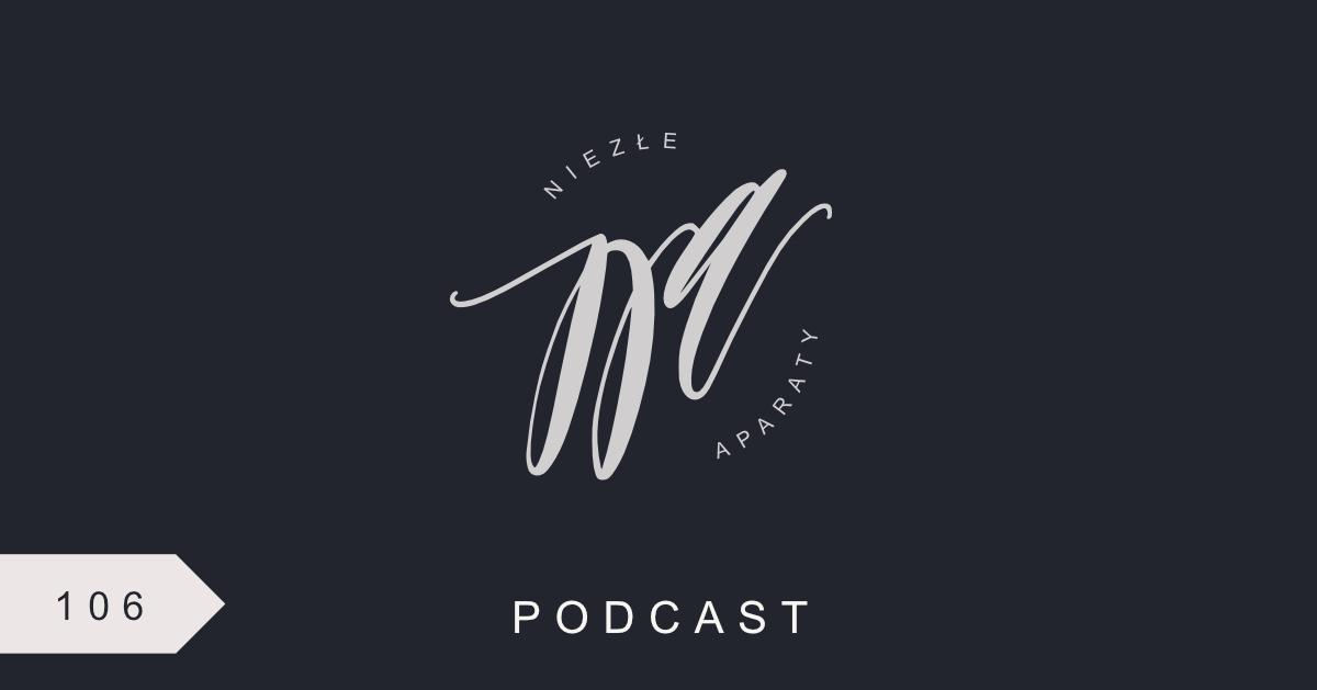 ola błaszkowska niezłe aparaty podcast