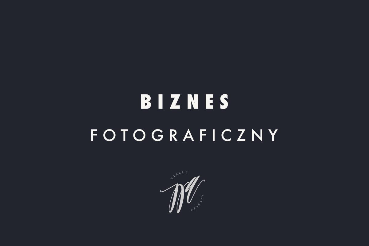 biznes fotograficzny porady
