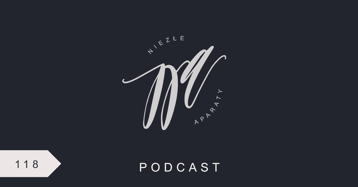 ania witkowska jacek siwko podcast niezłe aparaty
