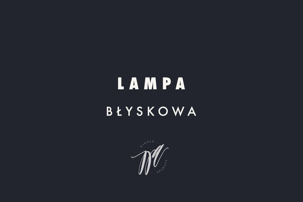 lampa blyskowa tutorial