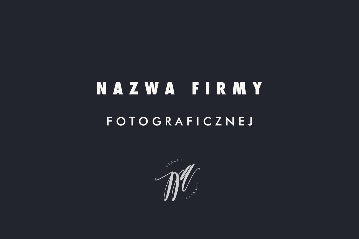 nazwa firmy fotograficznej